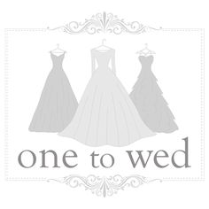 One to Wed