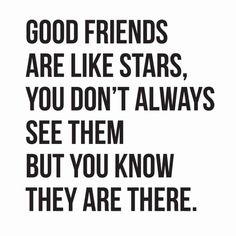 Friends Quote Picture 110 true friendship quotes and sayings with images Friends Quote. Here is Friends Quote Picture for you. Friends Quote 110 true friendship quotes and sayings with images. Star Quotes, Bff Quotes, True Quotes, Quotes To Live By, True Sayings, Quotes About Stars, Fact Quotes, Quotes Distance Friendship, Best Friendship Quotes