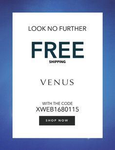 636949aa6b84b Get the latest Venus coupons and promotion codes automatically applied at  checkout. Plus earn rewards at thousands of stores and redeem them for free  gift ...