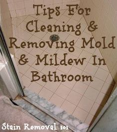 Here are tips for removing mold and mildew in the bathroom, to keep it clean and fungus free.