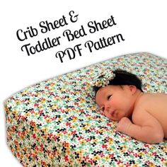 Download Crib and Toddler Bed Sheet (fitted and flat sheets) Sewing Pattern | Featured Products | YouCanMakeThis.com