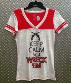 Keep Calm & Wreck 'Em, TECH!