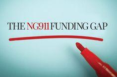 The NG911 Funding Gap