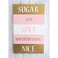 Sugar And Spice And Everything Nice Wall Hanging modern baby decor Princess room…