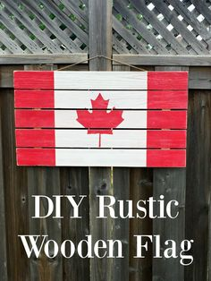 DIY Rustic Wooden Flag - the perfect craft for Canada - Easy enough to have it ready in a day! This is a great easy home decor idea that is also a fun project just for Canadian residents! Homemade Crafts, Easy Diy Crafts, Diy Craft Projects, Wood Projects, Fun Crafts, Craft Ideas, Project Ideas, Diy Ideas, Simple Crafts