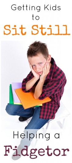How to help kids sit still and listen when they have to sit at a desk and do seated work.