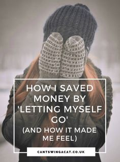 How I Saved Money By 'Letting Myself Go' And How It Made Me Feel | By giving up trips to the hairdresser, avoiding the shops and...ermm...letting my body hair grow, I've saved so much money. But how has it made me feel?