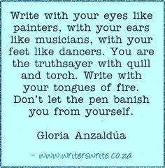 Quotable - Gloria Anzaldúa - Writers Write