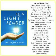 Be a light sender - Karen Salmansohn