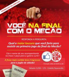 """Promoção """"Você na final com o Mecão"""" - 2012"""