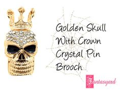 """Golden Skull With Crown Crystal Pin Brooch"" by fantasyard ❤ liked on Polyvore featuring Halloween, jewelry, skull, skeleton and HalloweenJewelry"