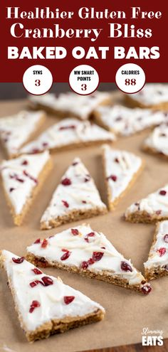 Low Syn Cranberry Bliss Baked Oat Bars - a healthier guilt-free version of the ever so popular Starbucks treat. Birthday Dinner Recipes, Free Birthday Food, Slimming World Cake, Slimming World Breakfast, Cranberry Bliss Bars, Cranberry Cookies, World Recipes, My Recipes, Diet Recipes