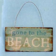 """Tin Sign """"Gone to the Beach"""" - 28110 