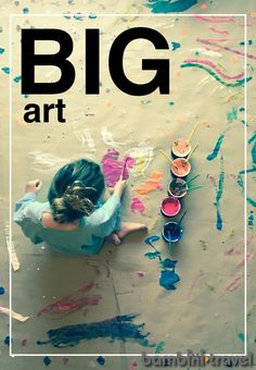 January : Make Big Art | some reggio - inspired ideas on how to make big art with toddlers and preschoolers | Bambini Travel