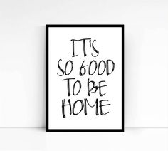 PRINTABLEit's So Good To Be Home Wall Art Instant by mixarthouse