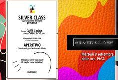 Martedì 8 settembre ripartono gli APERITIVI by SILVER CLASS, tutti insieme.....