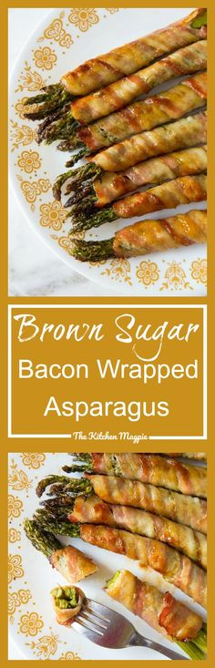 Brown Sugar Bacon Wrapped Asparagus Bundles - The Kitchen Magpie