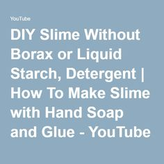 Diy fluffy slime using eye drops make perfect slime without diy slime without borax or liquid starch detergent how to make slime with hand ccuart Gallery