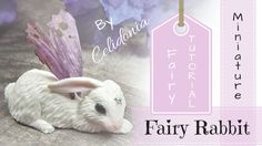 Fairy Rabbit Miniature - Polymer Clay Tutorial