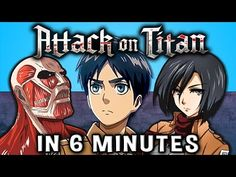Attack on Titan IN 9 MINUTES - YouTube