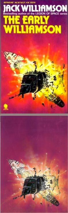 PETER ELSON - The Early Williamson by Jack Williamson - 1978 Sphere Books - cover by isfdb - print by peterelson.co.uk