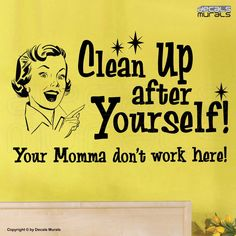 "Wall decals quote ""Clean Up After Yourself"" Humor modern interior decor by… Vinyl Quotes, Sign Quotes, Motivational Sayings, Staff Lounge, Teacher Lounge, Office Break Room, Kitchen Humor, Kitchen Rules, Staff Room"