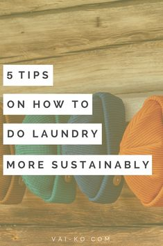 5 Tips on How to Do Laundry More Sustainably. Simple living lifestyle inspiration and tips. Doing Laundry, Laundry Hacks, Sustainable Clothing, Sustainable Living, Anti Consumerism, Diy Laundry Detergent, Green Living Tips, Laundry Room Organization, Wash N Dry