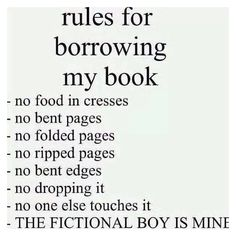 I stopped borrowing books, because one time my *ex*friend destroyed it brutally and ripped out half of the pages!!!! Why???????? The book was innocent!!!!?!?!?!?