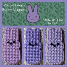 Plastic Canvas: Purple Peeps Bunnies Magnets -- Spring has sprung, and the bunnies abound. . .now, in purple hues of lavender, lilac and orchid! :)