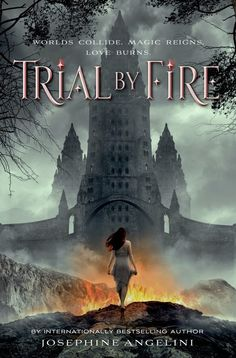 BLOG TOUR!! INTERVIEW, REVIEW & GIVEAWAY : Trial By Fire by Josephine Angelini | Fic Fare