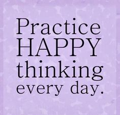 Positive Thinking Quotes to Inspire You Happy Thoughts Quotes, Think Positive Quotes, Life Quotes Love, Positive Thoughts, Happy Quotes, Quotes To Live By, Think Happy Thoughts, Positive Vibes, The Words