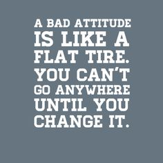 """Framed Art Print """"A bad attitude is like a flat tire. you can't go anywhere until you change it."""" #19716 - Behappy.me"""