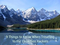 9 Things to Know When Traveling to the Canadian Rockies and Banff, Canada