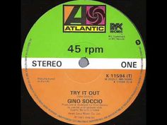 Gino Soccio - Try It Out (Original 12'' Version) - YouTube