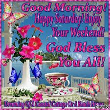 Watch and share Good Morning Happy Saturday Enjoy Your Weekend GIFs on Gfycat Good Morning Happy Weekend, Saturday Morning Quotes, Happy Morning Quotes, Enjoy Your Weekend, Good Morning Picture, Good Night Image, Good Morning Wishes, Weekend Humor, Weekend Quotes