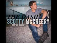 Scotty McCreery - The Dash Lyrics [EXCLUSIVE] I seriously can't listen to this song without tearing up