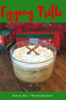 Holiday Eggnog Trifl
