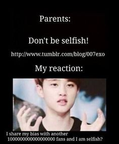 kekeke this is totally true~ i share my bias with everyone and i know how they pheel~ kekeke