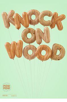 Knock on Wood | Type Series by Pawel Pawelak