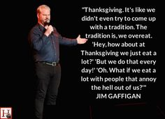 25 Thanksgiving Jokes That Will Get You Through Dinner With Your Family Irony Humor, Thanksgiving Jokes, Comedian Jokes, Comedians, Holiday Fun, Sarcasm, I Laughed, Comedy, Laughter