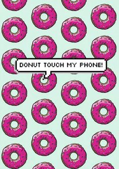 Don't touch my phone bitch.  on We Heart It
