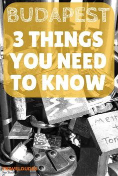 3 Things You've Got to Know About Budapest | Travel Dudes Social Travel Community