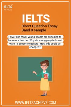 Education and Teaching: IELTS Writing Task 2 Direct Question Essay Band 8 sample answer. The question is: Fewer and fewer young people are choosing to become a teacher. Why do young people do not want to become teachers? How this could be changed? Take a look at the model answer.  #Sample #IELTS #DirectQuestion #ModelAnsert #Band8 #SampleAnswer #Teacher #Teaching #Essay Ielts Writing Task 2, Becoming A Teacher, Young People, How To Become, Teaching, Education, Band, Pretty, Model