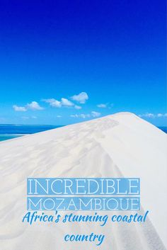 The Many Colors, Smiles, and Landscapes of Mozambique: A Photo Essay