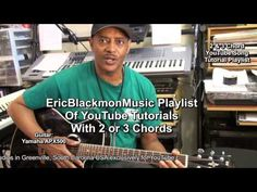 Play Over 35 Songs On Guitar With 2 Or 3 Chords Tutorials From EricBlack...