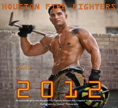 Houston Fire Fighters 2012 Calender