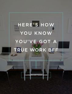 Work BFF's are few and far between. Here's how you know it's for real.