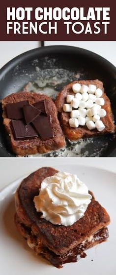 Hot Chocolate French Toast | Breakfast | Pinterest