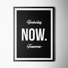 Yesterday Now Tomorrow Poster Design Print Affiche (A4) 8.2x11.6 inch