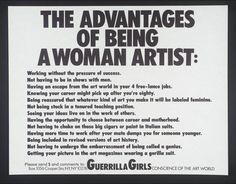 Image result for guerrilla girls quote - the advantages of being a woman artist
